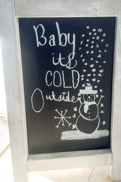 easel chalkboard with winter saying