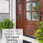 Update the Exterior Design of Your Home